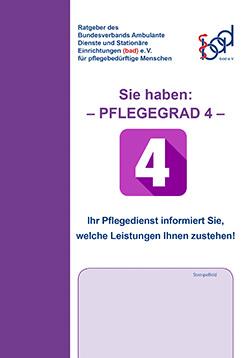Ratgeber Pflegegrad 4 (ambulant)