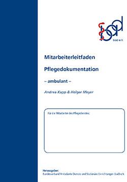 Mitarbeiterleitfaden Pflegedokumentation