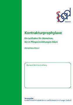 Ratgeber Kontrakturenprophylaxe (stationär)